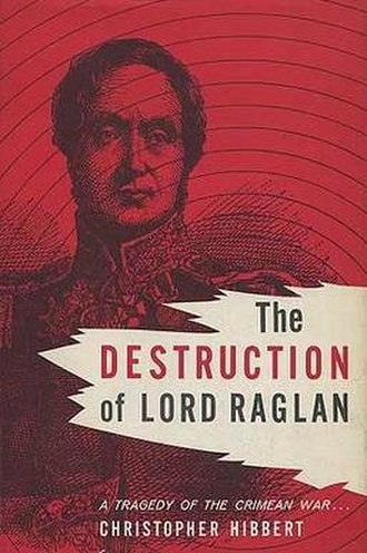 The Destruction of Lord Raglan - First edition (publ. Little, Brown)