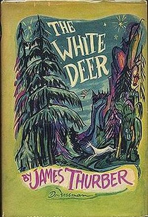 The White Deer - First edition (publ. Harcourt Brace)