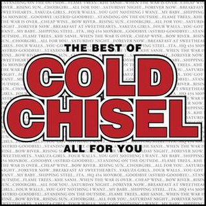 The Best of Cold Chisel - Image: The Best of Cold Chisel – All for You