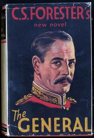 The General (C. S. Forester novel) - First UK edition