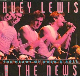 The Heart of Rock & Roll 1984 single by Huey Lewis and the News