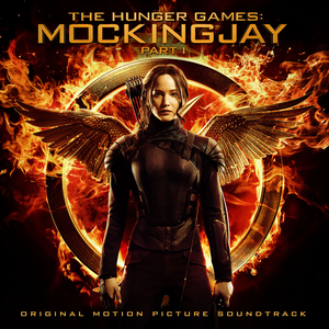 The Hunger Games: Mockingjay, Part 1 – Original Motion Picture Soundtrack - Image: The Hunger Games Mockingjay, Part 1 – Original Motion Picture Soundtrack