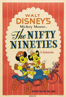 <i>The Nifty Nineties</i> 1941 short film directed by Riley Thomson