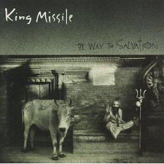 The Way to Salvation - Image: The Way to Salvation (King Missile album) coverart