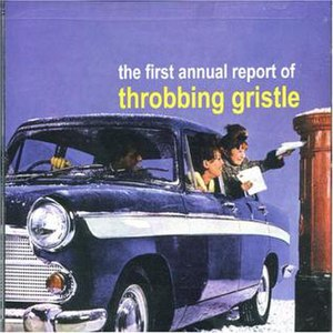 The First Annual Report - Image: Throbbing Gristle First Annual Report Cover