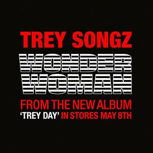 Wonder Woman (Trey Songz song) - Image: Trey S WWW2
