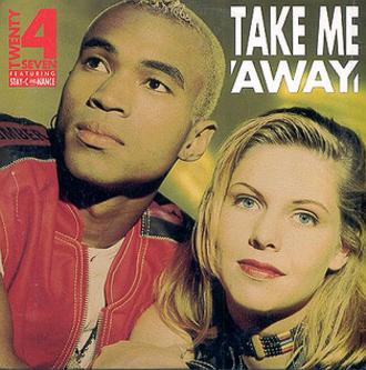 Take Me Away (Twenty 4 Seven song) - Image: Twenty 4 Seven Take Me Away (Nederlands Single)