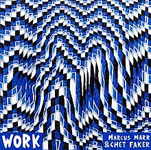 Work (EP) by Marcus Marr and Chet Faker.jpg