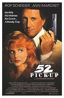 <i>52 Pick-Up</i> 1986 crime thriller film directed by John Frankenheimer