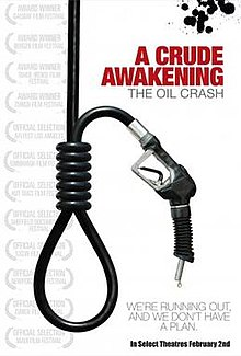 A Crude Awakening: The Oil Crash - Wikipedia, the free encyclopedia
