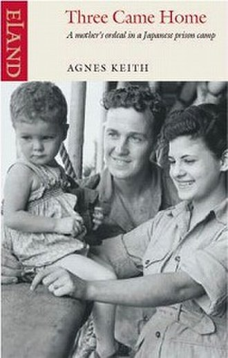 Agnes Newton Keith - Book cover of Three Came Home
