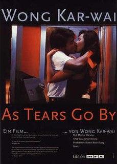 <i>As Tears Go By</i> (film) 1988 film by Wong Kar-wai