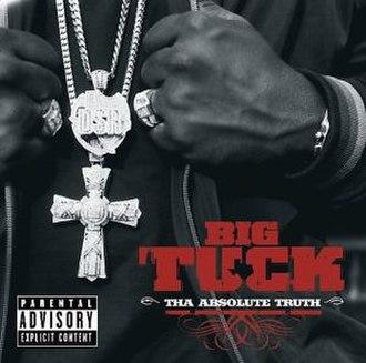 Tha Absolute Truth - Image: Big Tuck Tha Absolute Truth