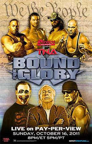 Bound for Glory (2011) - Promotional poster featuring various TNA wrestlers