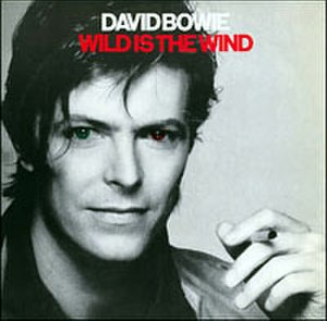 Wild Is the Wind (song) - Image: Bowie Wild Is The Wind