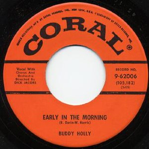 Early in the Morning (Bobby Darin song) - Image: Buddy Holly Early in the Morning 45