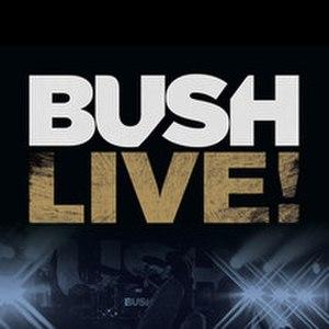 Live! (Bush music video) - Image: Bush Live!