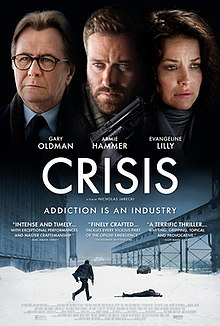Crisis 2021 Canada Nicholas Jarecki Gary Oldman Armie Hammer Evangeline Lilly  Drama, Thriller