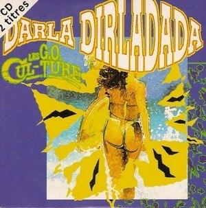 Darla dirladada - Image: Darla dirladada (G.O. Culture)