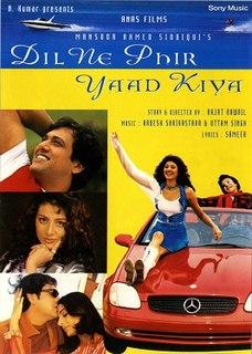 <i>Dil Ne Phir Yaad Kiya</i> (2001 film) 2001 film by Rajat Rawail