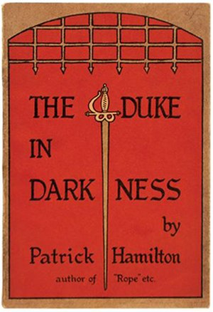 The Duke in Darkness - First edition, 1943