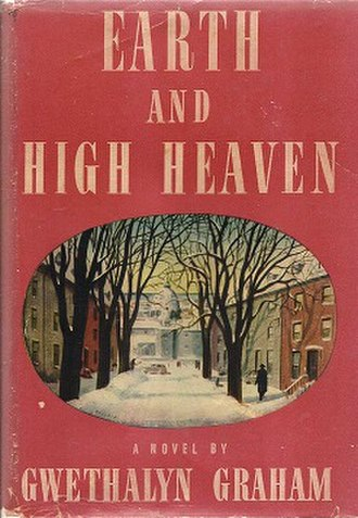 Earth and High Heaven - First US edition