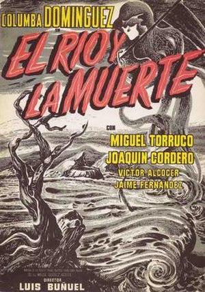 The River and Death - Image: El Rio y la muerte poster