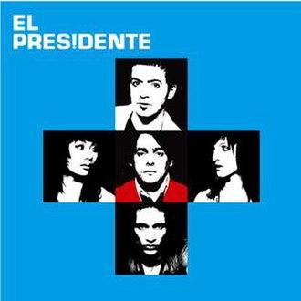 El Presidente (album) - Image: Elprsp