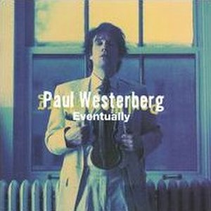 Eventually (album) - Image: Eventually Westerberg