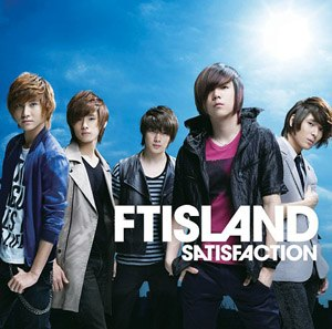 Satisfaction (F.T. Island song) - Image: F.T. Island Satisfaction