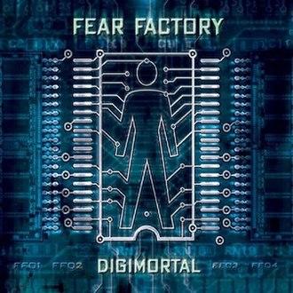 Digimortal (album) - Image: Fear Factory Digimortal