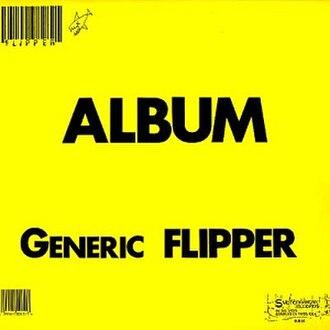 Album – Generic Flipper - Image: Genericflipper