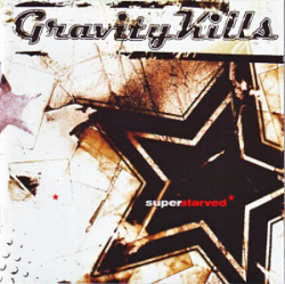 <i>Superstarved</i> 2002 studio album by Gravity Kills