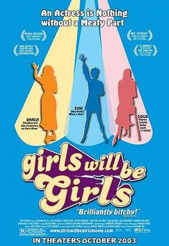 Girls Will Be Girls (film) - Girls Will Be Girls film poster