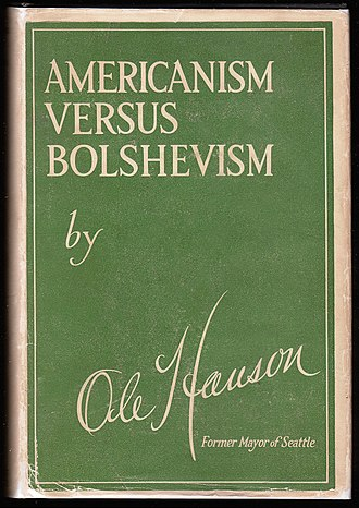 Ole Hanson - Dust jacket of the first edition of Hanson's 1920 book, Americanism versus Bolshevism.