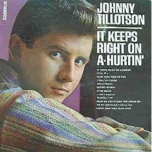 It Keeps Right On a-Hurtin' - Image: J Tillotson Hurtin