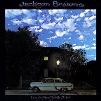 Late for the Sky - Image: Jackson Browne Lateforthe Sky