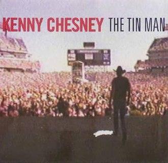The Tin Man (Kenny Chesney song) - Image: Kennychesney 331123