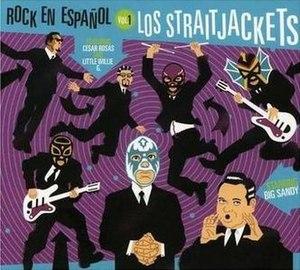 Rock en Español, Vol. 1 - Image: Los Straitjackets Rock En Espanol Vol 1