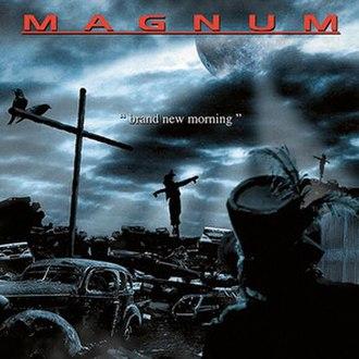 Brand New Morning (Magnum album) - Image: Magnum Brand New Morning
