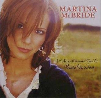 Rose Garden (Lynn Anderson song) - Image: Martinamcbride 451081