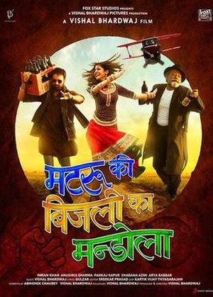 Matru Ki Bijlee Ka Mandola - Theatrical release poster