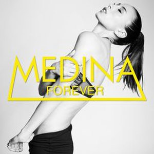 Forever (Medina song) - Image: Medina Forever Single 2