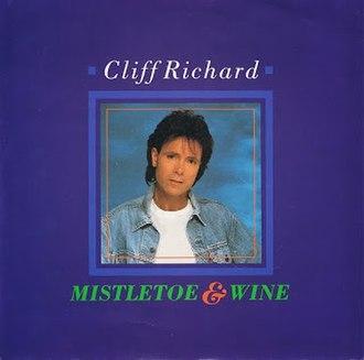Mistletoe and Wine - Image: Mistletoe & Wine Cliff Richard single cover