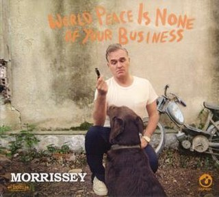 <i>World Peace Is None of Your Business</i> 2014 studio album by Morrissey