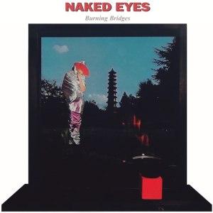 Burning Bridges (Naked Eyes album)