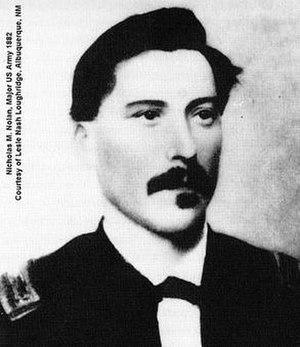 Nicholas M. Nolan - Major Nicholas M. Nolan, 3rd Cavalry, formerly of the 10th Cavalry