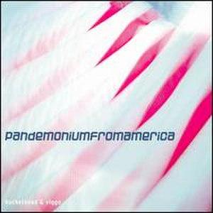 Pandemoniumfromamerica - Image: Pandemoniumfromameri ca