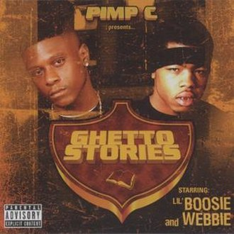 Ghetto Stories (Lil Boosie and Webbie album) - Image: Pimp c present ghetto stories