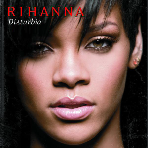 Disturbia (song) - Image: Rihanna Disturbia